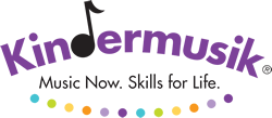 Kindermusik - Music Now. Skills for Life.