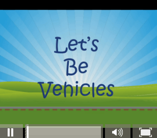 Let's Be Vehicles