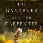 The Gardner and the Carpenter
