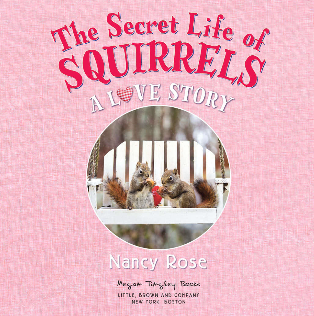 Book Review - The Secret Life of Squirrels: A Love Story