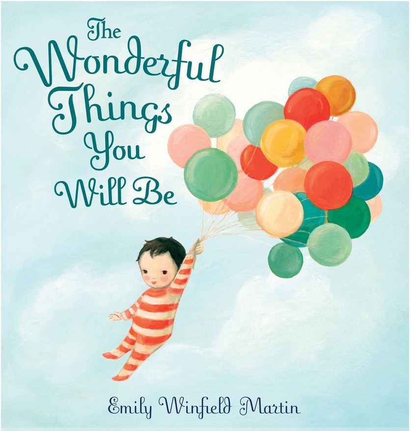 Children's Book Review: The Wonderful Things You Will Be
