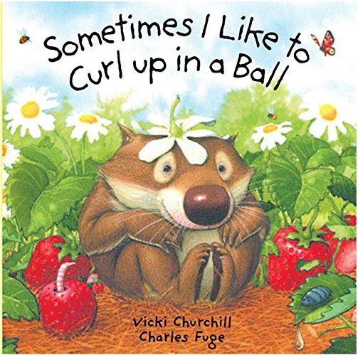 Book Review: Sometimes I Like to Curl Up in a Ball
