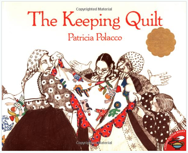 Book Review: The Keeping Quilt by Patricia Polacco